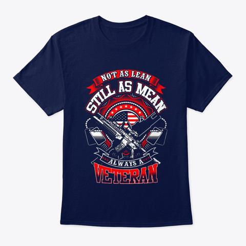 Veteran Still As Mean Always A Veteran Navy T-Shirt Front