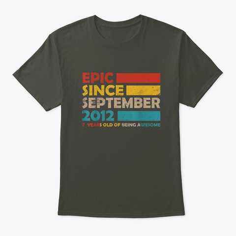 Epic Since September 2012 7th Birthday  Smoke Gray T-Shirt Front