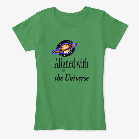 Aligned With The Universe Collection Kelly Green  T-Shirt Front