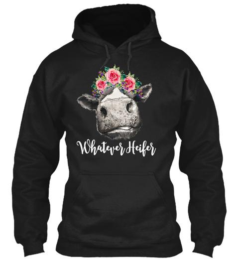 Whatever Heifer Peonies Flower Gift  Black T-Shirt Front