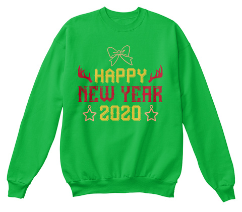 Happy New Year 2020 Sweater Kelly Green T-Shirt Front