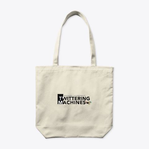 Twittering Machines Logo Tote Natural T-Shirt Back