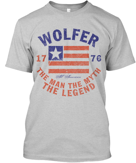 Wolfer American Man Myth Legend Light Steel T-Shirt Front