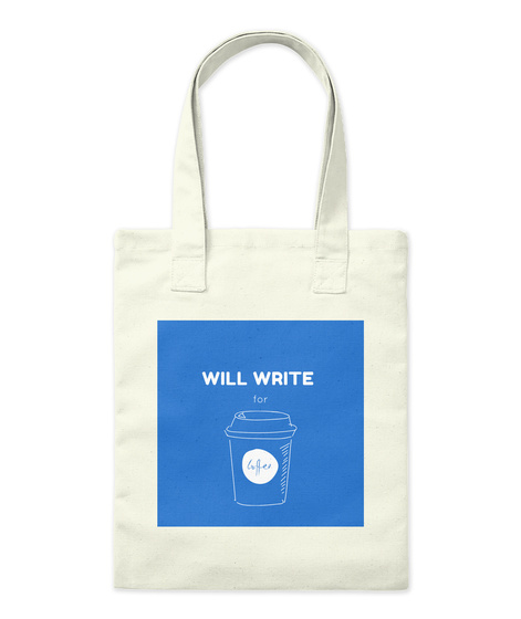 Will Write For Coffee Natural Tote Bag Front