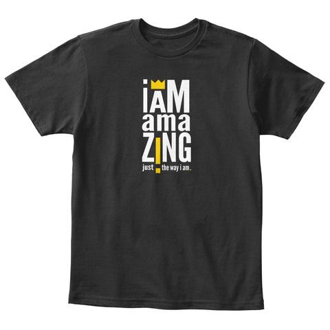 I Am Amaz!Ng Black T-Shirt Front