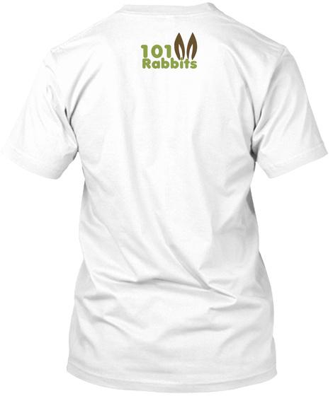 101 Rabbits White T-Shirt Back