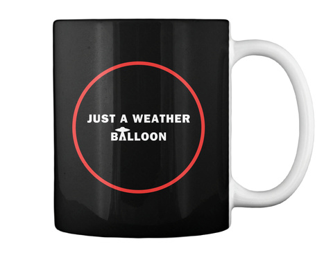Just A Weather Balloon Mug [Int] #Sfsf Black Mug Back