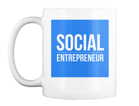 Social Entrepreneur White Mug Front
