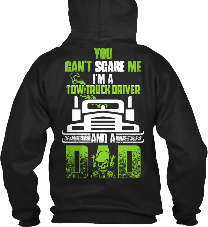 Tow Truck Driver Cant Scare Me Unisex Tshirt