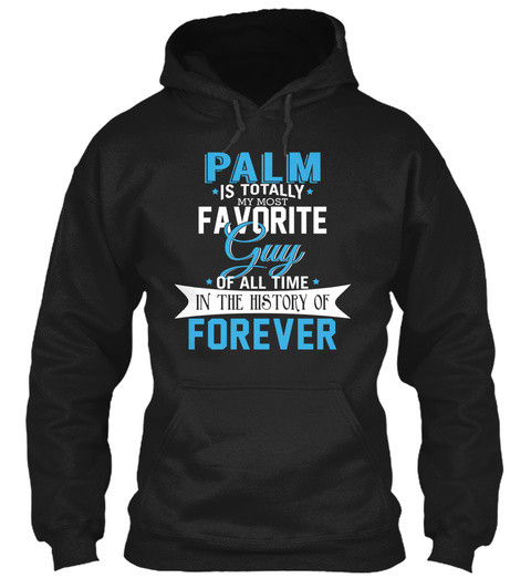 Palm   Most Favorite Forever. Customizable Name Black T-Shirt Front