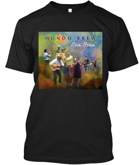 Mundo Brew Love Force Black T-Shirt Front