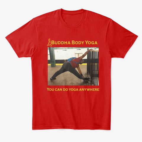 Buddha Body Yoga In The Subway Classic Red T-Shirt Front