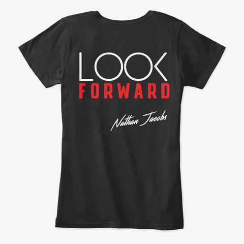 Look Forward Tee Black T-Shirt Back