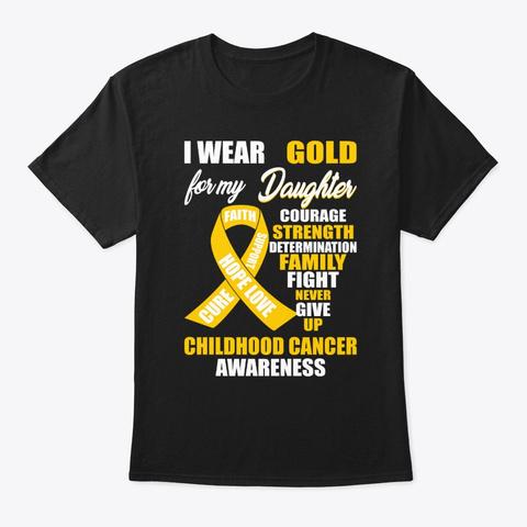 I Wear Gold Childhood Cancer Awareness Black T-Shirt Front