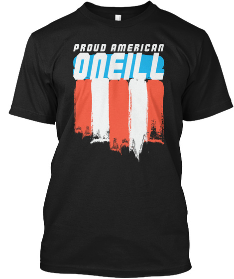Proud American Oneill Family Black T-Shirt Front