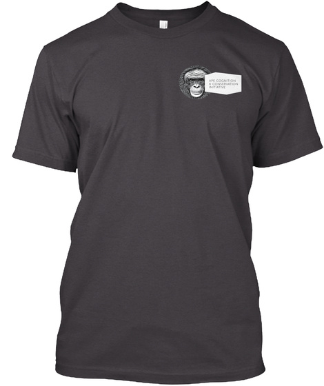 Ape Cognition + Conservation Initiative Heathered Charcoal  T-Shirt Front