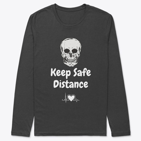Keep Safe Distance Black T-Shirt Front