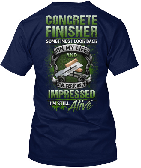 Awesome Concrete Finisher  Navy T-Shirt Back