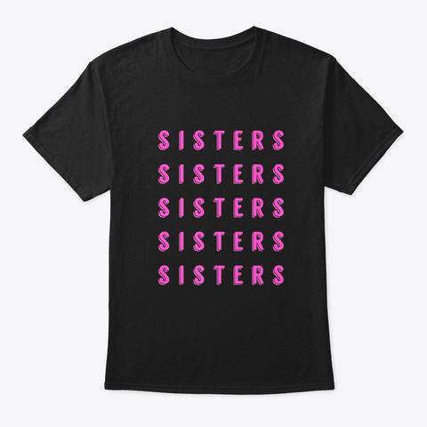 Beauty Vlogger Hi Sisters T Shirt Black T-Shirt Front