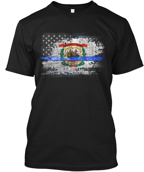 West Virginia Thin Blue Line Flag Black T-Shirt Front