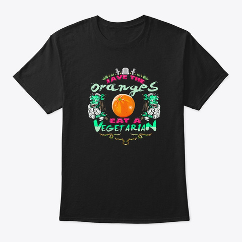 Save Oranges Eat Vegetarian Zombie Black T-Shirt Front