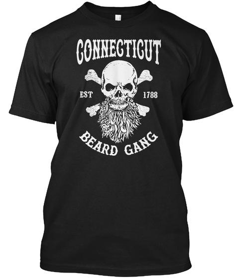 Connecticut Est 1788 Beard Gang Black T-Shirt Front