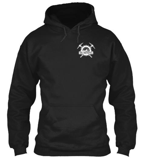 316 Mining Black T-Shirt Front