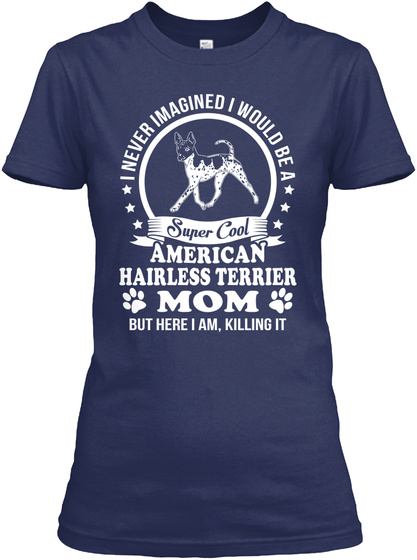 American Hairless Terrier Gift Shirt Navy T-Shirt Front
