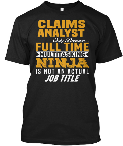 Claims Analyst Black T-Shirt Front