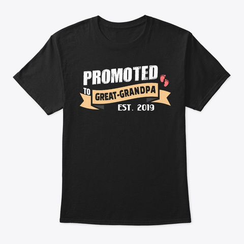 Promoted To Great Grandpa Est. 2019 Black T-Shirt Front