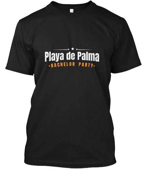 Bachelor Party Shirt Playa De Palma Pre Black T-Shirt Front