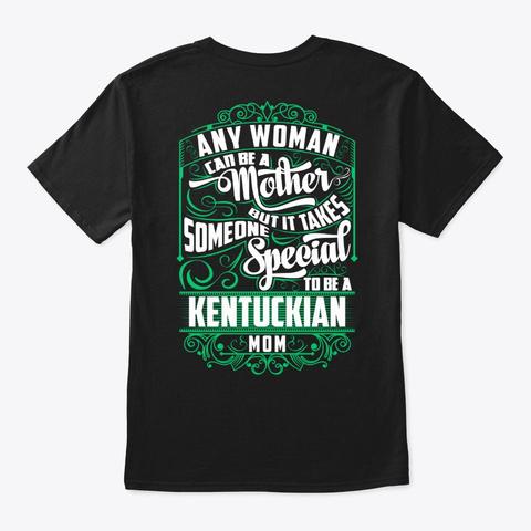 Special Kentuckian Mom Shirt Black T-Shirt Back