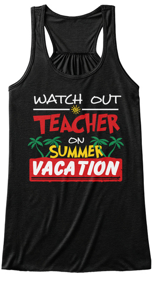 Watch Out Teacher On Summer Black Tank Top Wanita Front