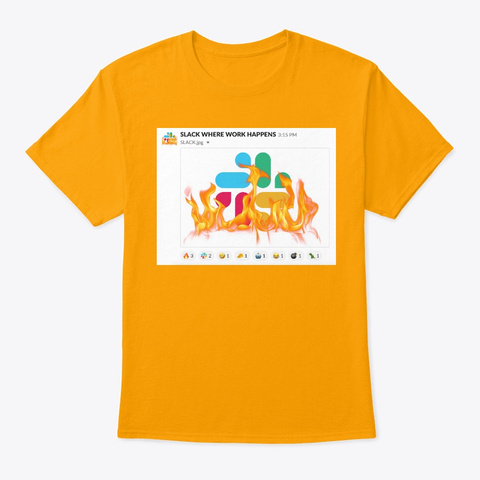 Slack Where Mschf Happens Gold T-Shirt Front