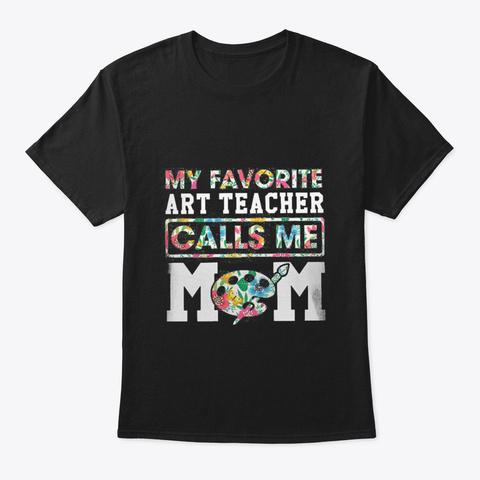 Art Teacher Mom Black T-Shirt Front