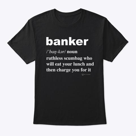 Definition Of Banker Black T-Shirt Front