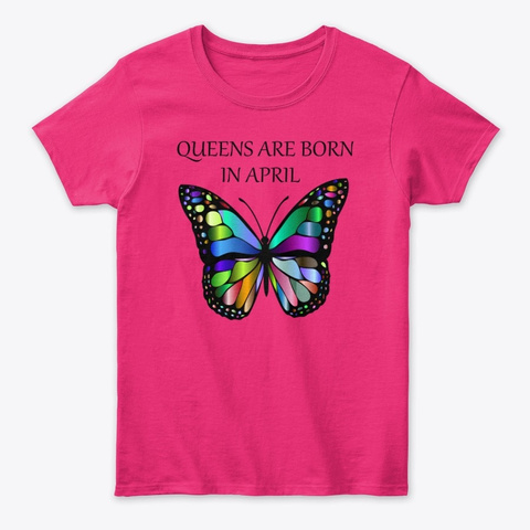 April Queen Shirt Heliconia T-Shirt Front