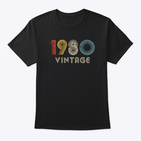 Vintage 1980 Funny 40th Birthday Black T-Shirt Front