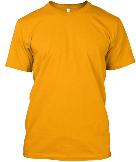 If Judges Made Bridges  Gold T-Shirt Front