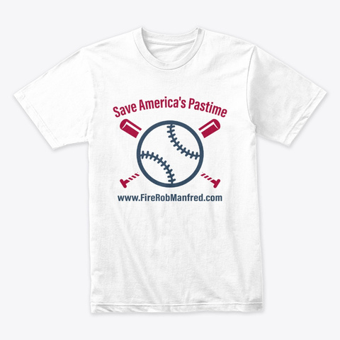 Save America's Pastime White T-Shirt Front