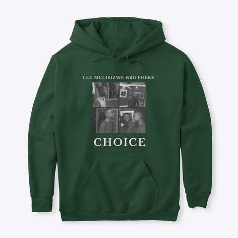 """Tmb   """"Choice""""  Hoodie Forest Green T-Shirt Front"""