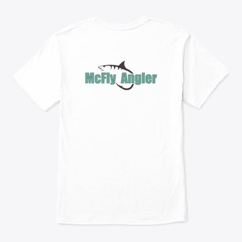 Mc F Ly Angler Merchendice White T-Shirt Back