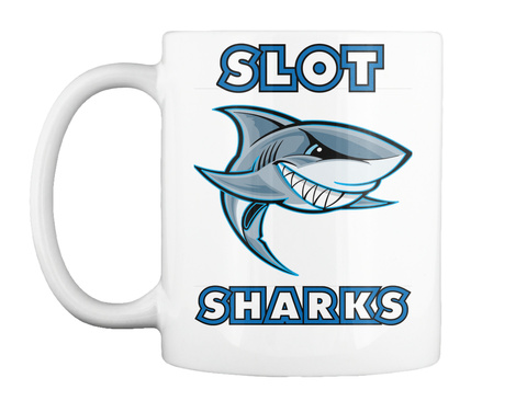 Slot Sharks Love Coffee White Mug Front