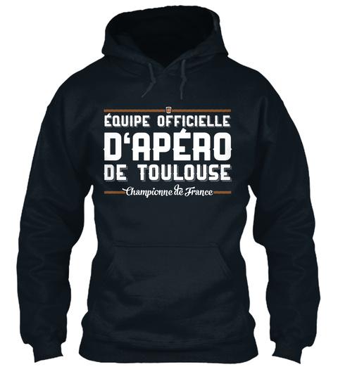 Equipe Officielle D'apero De Toulouse Championne De France French Navy T-Shirt Front