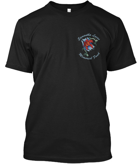 Samantha Lucas Memorial Fund Black T-Shirt Front