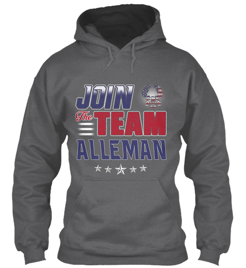 Join The Team Alleman  Dark Heather T-Shirt Front