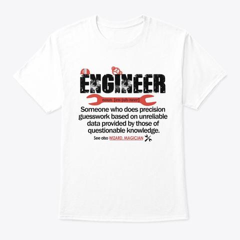 Engineer   Noun White T-Shirt Front