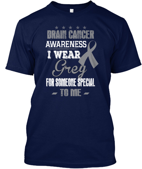 Wear Grey For Brain Cancer T Shirt Navy T-Shirt Front