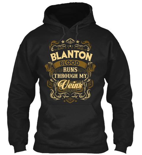 Blanton Blood Thru My Veins Black T-Shirt Front