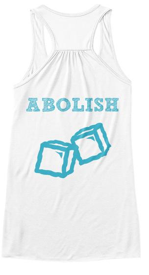 Abolish White T-Shirt Back